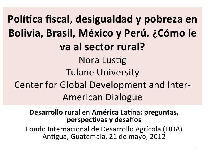 Polí&ca fiscal, desigualdad y pobreza en Bolivia, Brasil, México y Perú. ¿Cómo le               ...