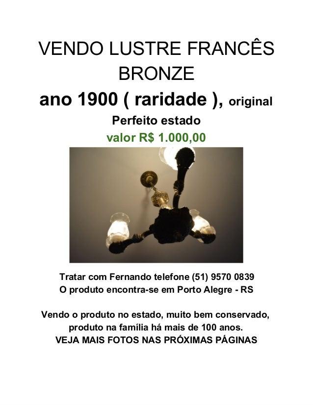 VENDOLUSTREFRANCÊS BRONZE ano1900(raridade),original Perfeitoestado valorR$1.000,00  TratarcomFernandotelefon...