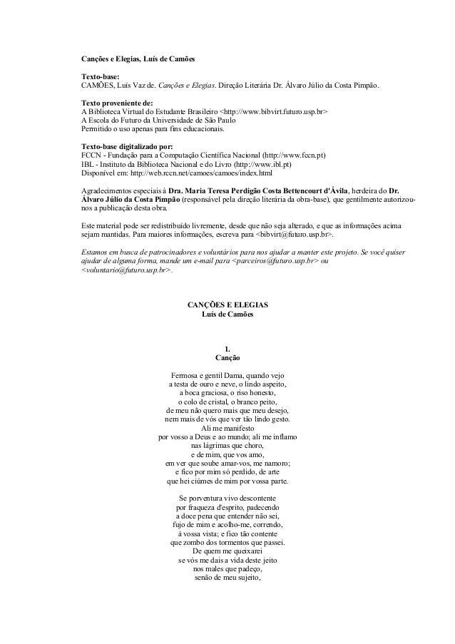 Canções e Elegias, Luís de Camões Texto-base: CAMÕES, Luís Vaz de. Canções e Elegias. Direção Literária Dr. Álvaro Júlio d...