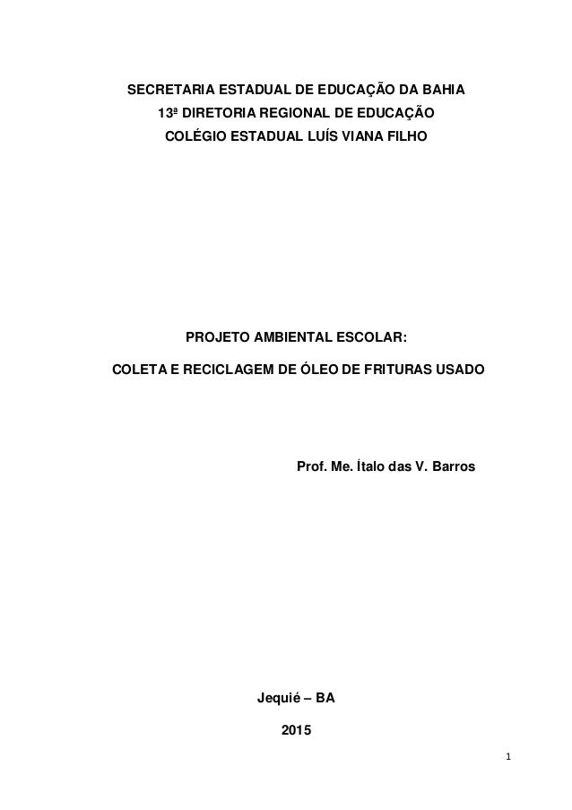 1 Prof. Me. Ítalo das V. Barros SECRETARIA ESTADUAL DE EDUCAÇÃO DA BAHIA 13ª DIRETORIA REGIONAL DE EDUCAÇÃO COLÉGIO ESTADU...