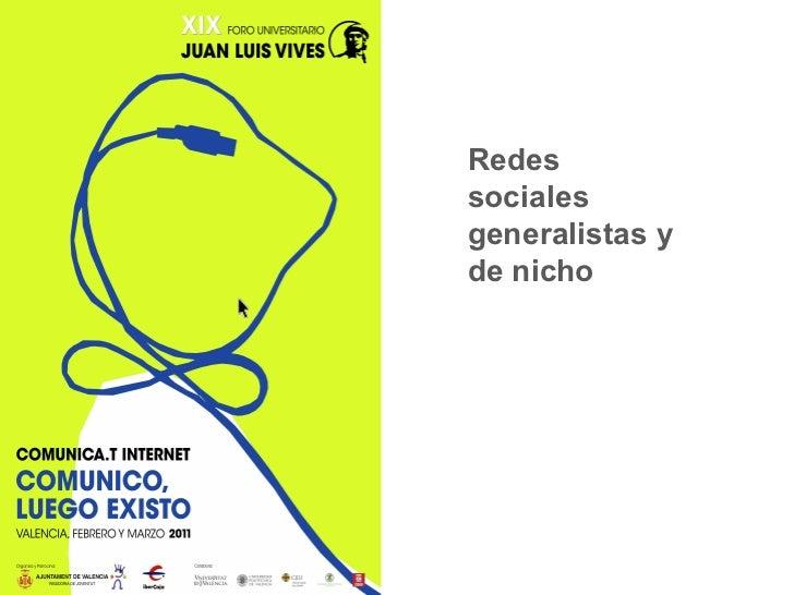 Redes sociales generalistas y de nicho