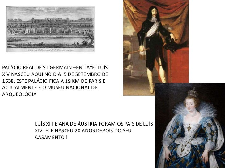 PALÁCIO REAL DE ST GERMAIN –EN-LAYE- LUÍS XIV NASCEU AQUI NO DIA  5 DE SETEMBRO DE 1638. ESTE PALÁCIO FICA A 19 KM DE PARI...