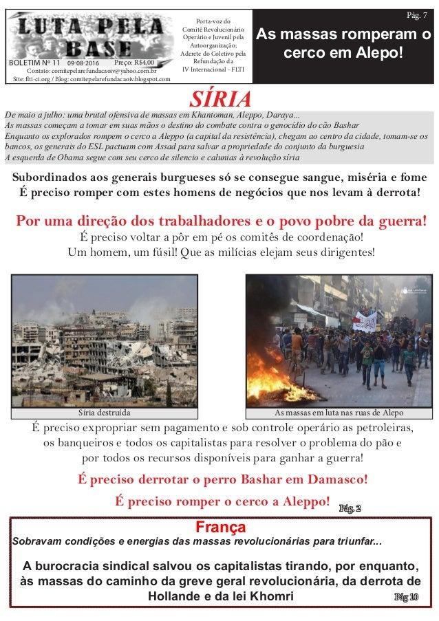As massas romperam o cerco em Alepo! Contato: comitepelarefundacaoiv@yahoo.com.br Site: flti-ci.org / Blog: comitepelarefu...
