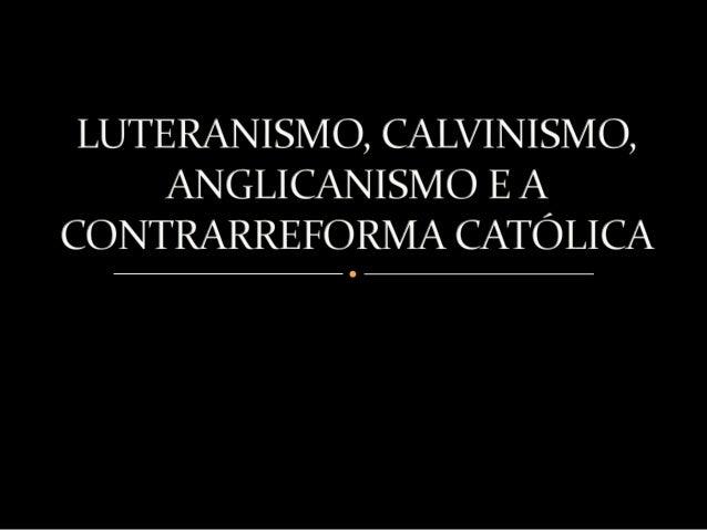 Luteranismo é o nome dado a religião protestante criada por Martino Lutero (1483-1546). Ele era um sacerdote da Igreja Cat...