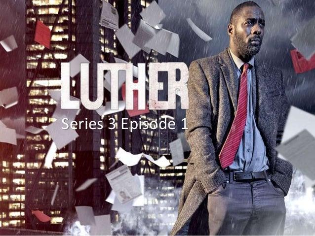 luther s1e1 recap