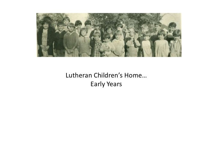 Lutheran Children's Home…        Early Years