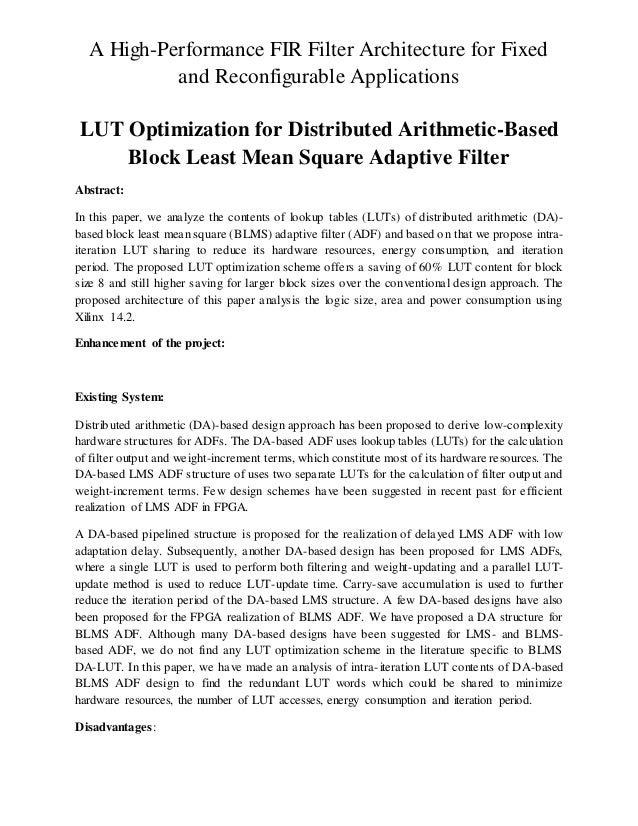 A High-Performance FIR Filter Architecture for Fixed and Reconfigurable Applications LUT Optimization for Distributed Arit...