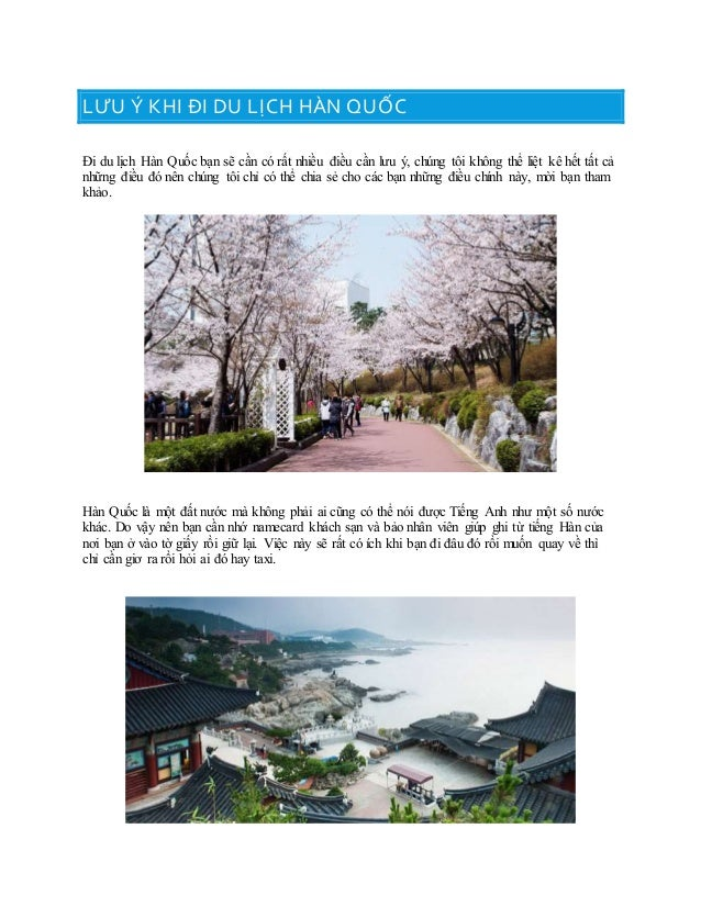 LƯU Ý KHI ĐI DU LỊCH HÀN QUỐC Đi du lịch Hàn Quốc bạn sẽ cần có rất nhiều điều cần lưu ý, chúng tôi không thể liệt kê hết ...