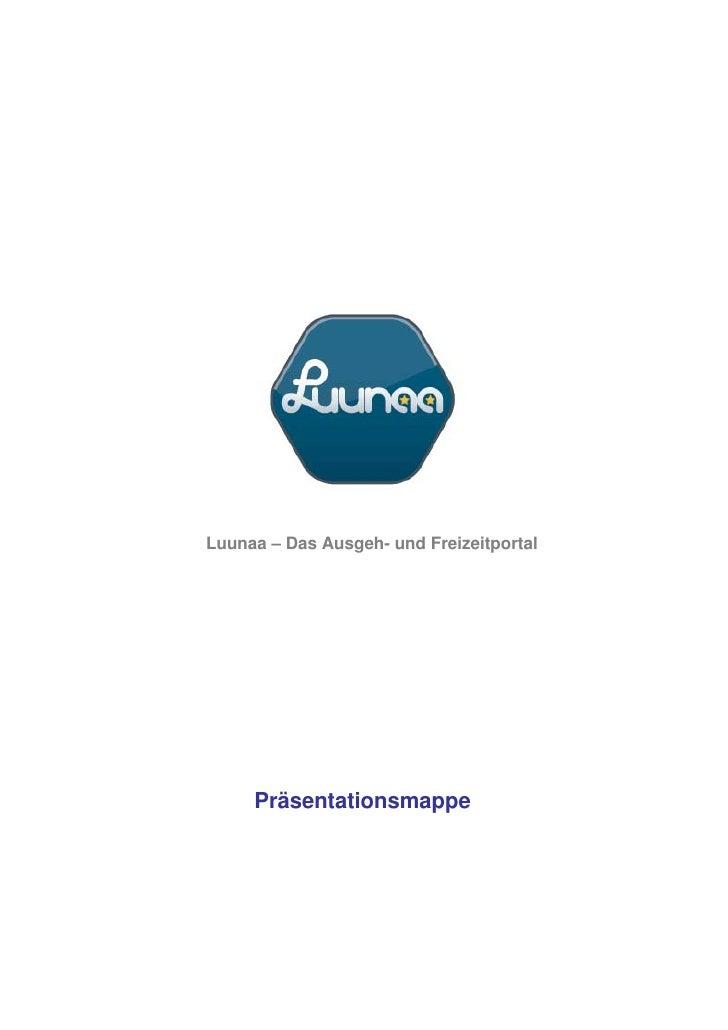 Luunaa – Das Ausgeh- und Freizeitportal          Präsentationsmappe