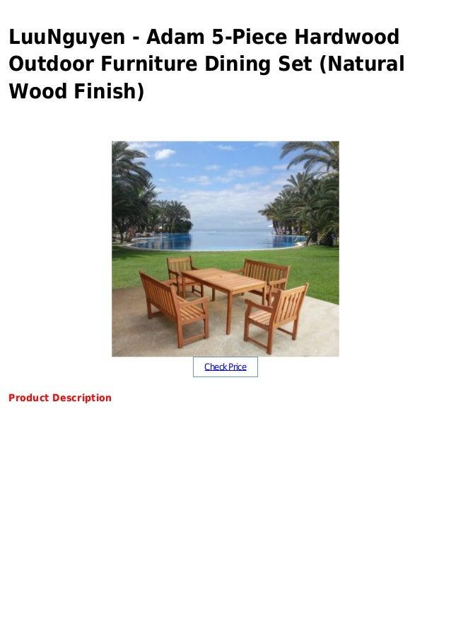 Luu Nguyen Adam 5 Piece Hardwood Outdoor Furniture Dining