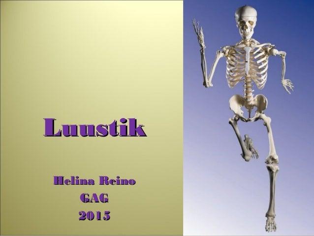 LuustikLuustik Helina ReinoHelina Reino GAGGAG 20152015
