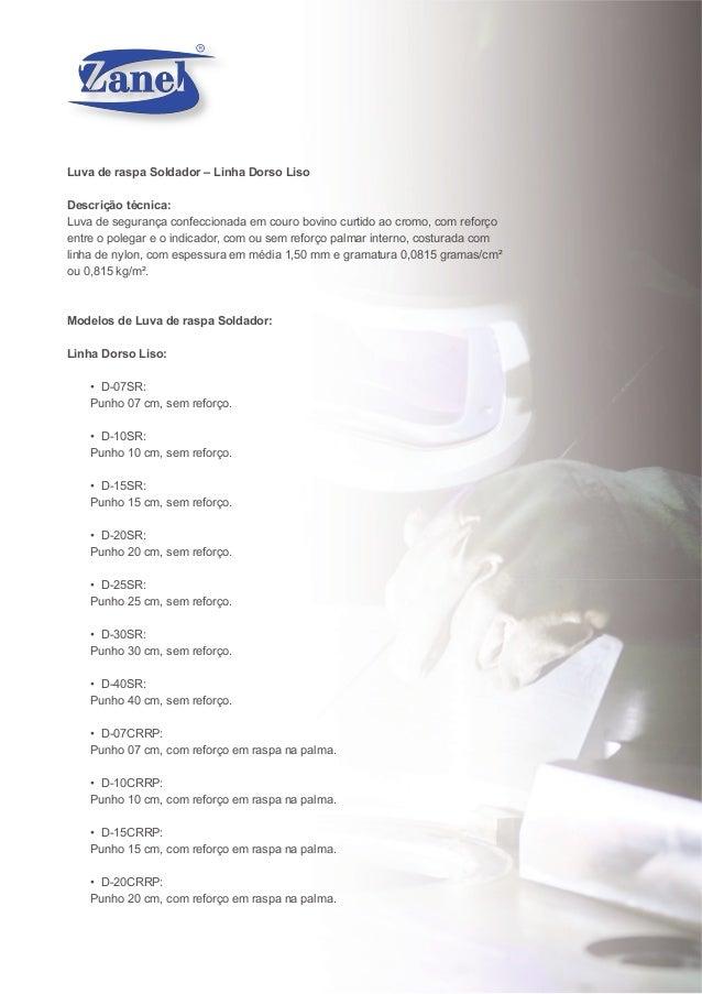 Luva de raspa Soldador – Linha Dorso Liso Descrição técnica  Luva de  segurança confeccionada em ... 0411e3129f