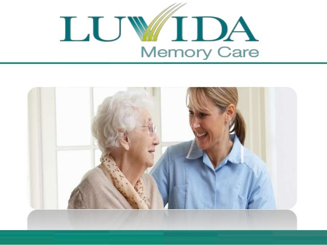 www.luvidacare.com Luvida Memory Care provides top quality assistance and treatment services to the people suffering from ...