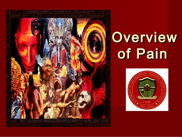OverviewOverview of Painof Pain