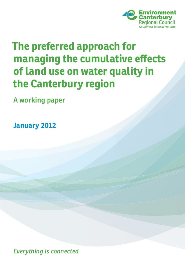 Everything is connected The preferred approach for managing the cumulative effects of land use on water quality in the Can...