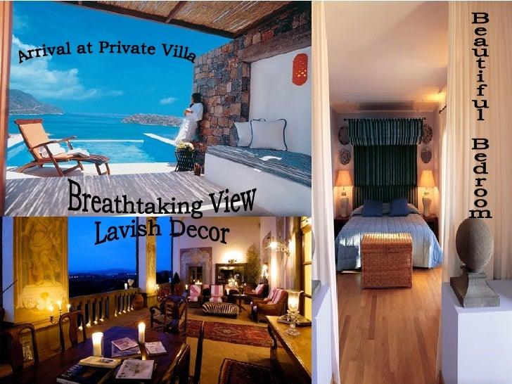 Arrival at Private Villa Beautiful Bedroom Breathtaking View Lavish Decor