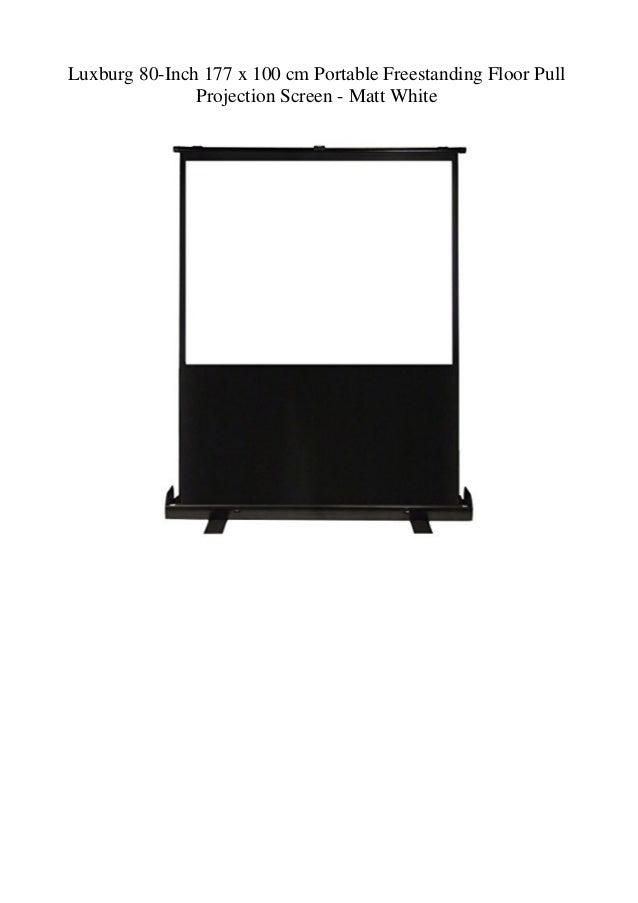 Luxburg 80-Inch 177 x 100 cm Portable Freestanding Floor Pull Projection Screen - Matt White