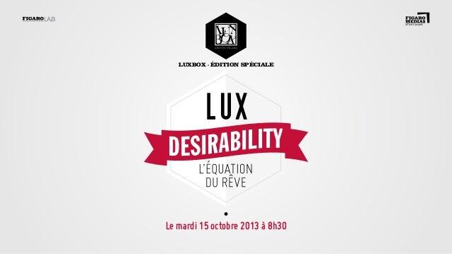 luxbox • édition spéciale  Le mardi 15 octobre 2013 à 8h30