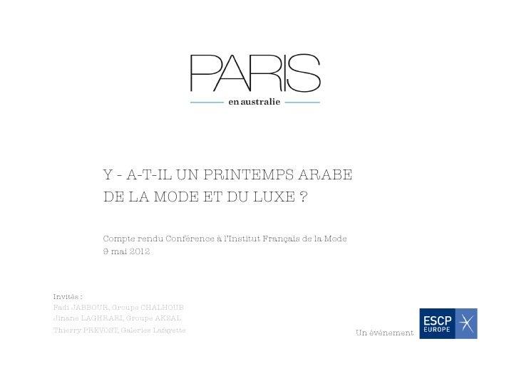 Y - A-T-IL UN PRINTEMPS ARABE              DE LA MODE ET DU LUXE ?             Compte rendu Conférence à l'Institut França...