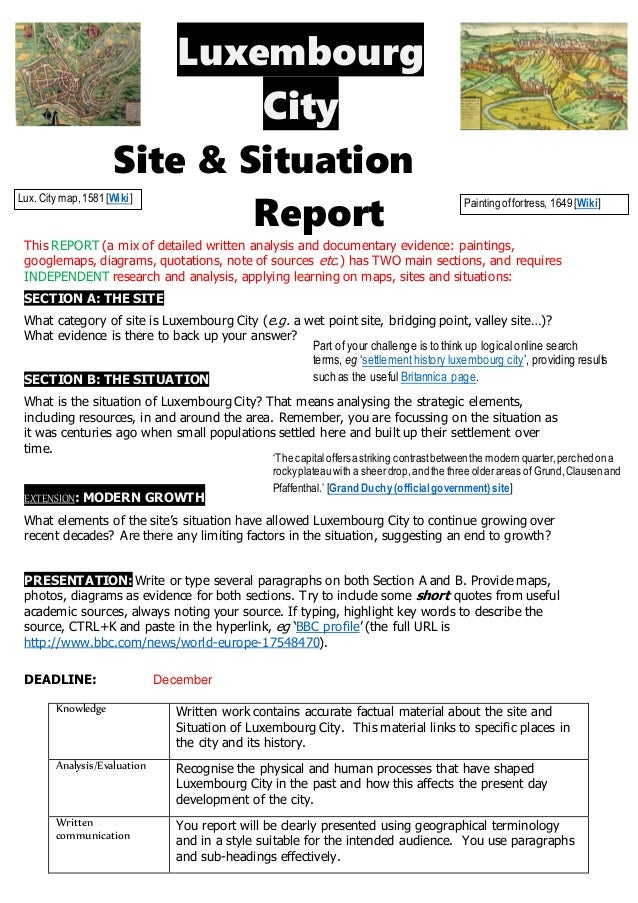 Luxembourg City Site & Situation Report This REPORT (a mix of detailed written analysis and documentary evidence: painting...
