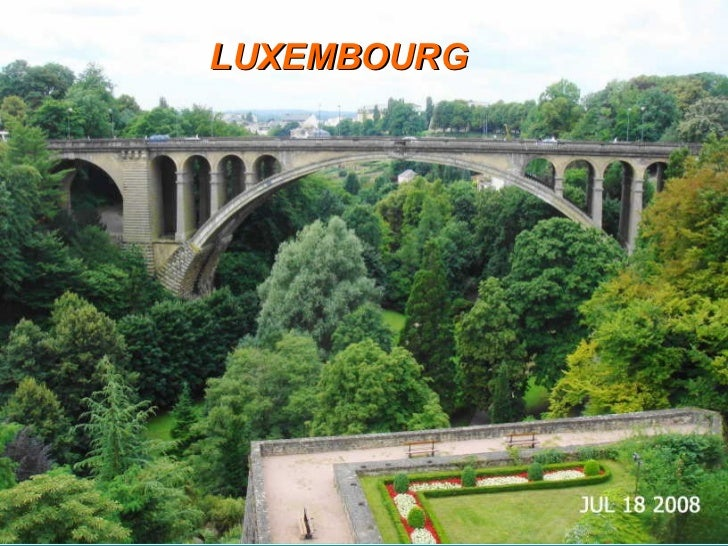 LUXEM BOURG LUXEMBOURG