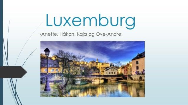 Luxemburg -Anette, Håkon, Kaja og Ove-Andre