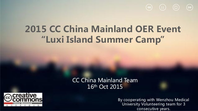 """2015 CC China Mainland OER Event """"Luxi Island Summer Camp"""" By cooperating with Wenzhou Medical University Volunteering tea..."""