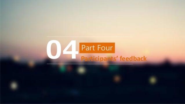 Part Four Participants' feedback04