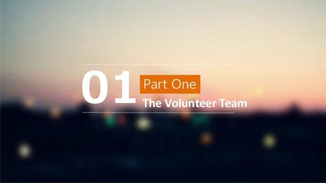 Part One The Volunteer Team01