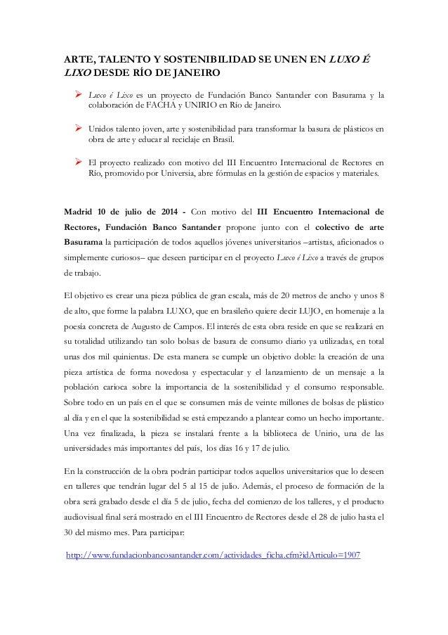 ARTE, TALENTO Y SOSTENIBILIDAD SE UNEN EN LUXO É LIXO DESDE RÍO DE JANEIRO  Luxo é Lixo es un proyecto de Fundación Banco...