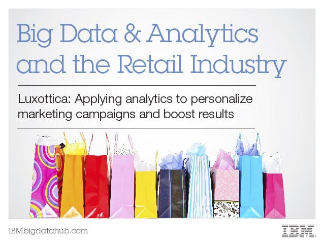 Big Data & Analytics and the Retail Industry: Luxottica