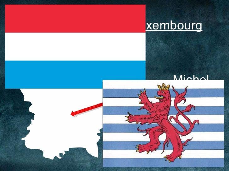 Le Luxembourg Michel Ben