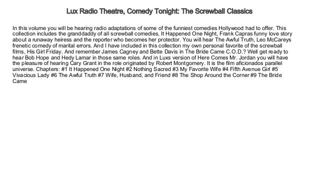 Lux Radio Theatre, Comedy Tonight The Screwball Classics