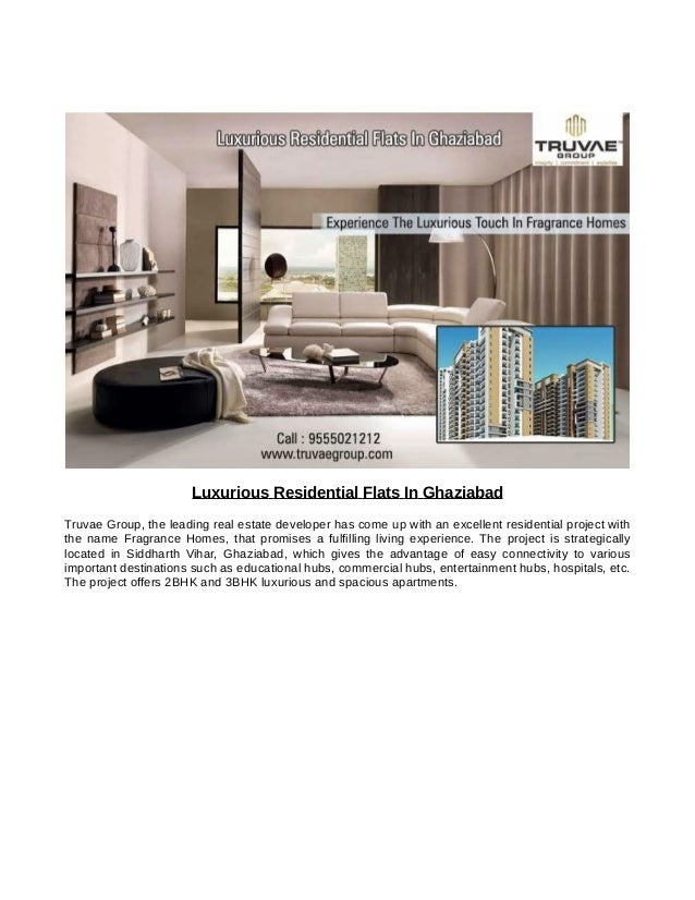 Luxurious Residential Flats In Ghaziabad Truvae Group, the leading real estate developer has come up with an excellent res...