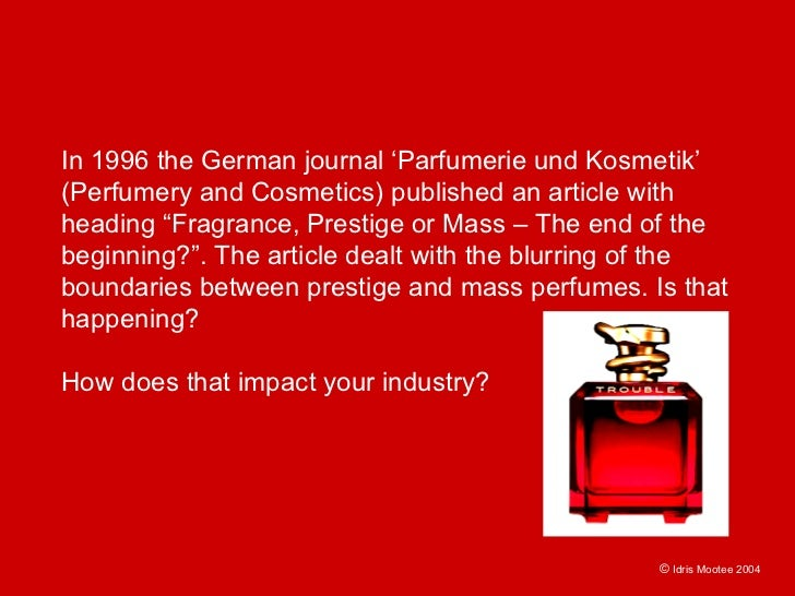 """In 1996 the German journal 'Parfumerie und Kosmetik' (Perfumery and Cosmetics) published an article with heading """"Fragranc..."""