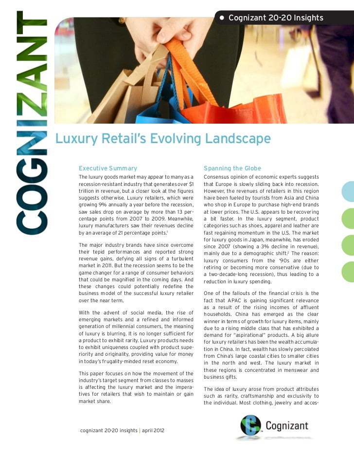 • Cognizant 20-20 InsightsLuxury Retail's Evolving Landscape   Executive Summary                                       Spa...
