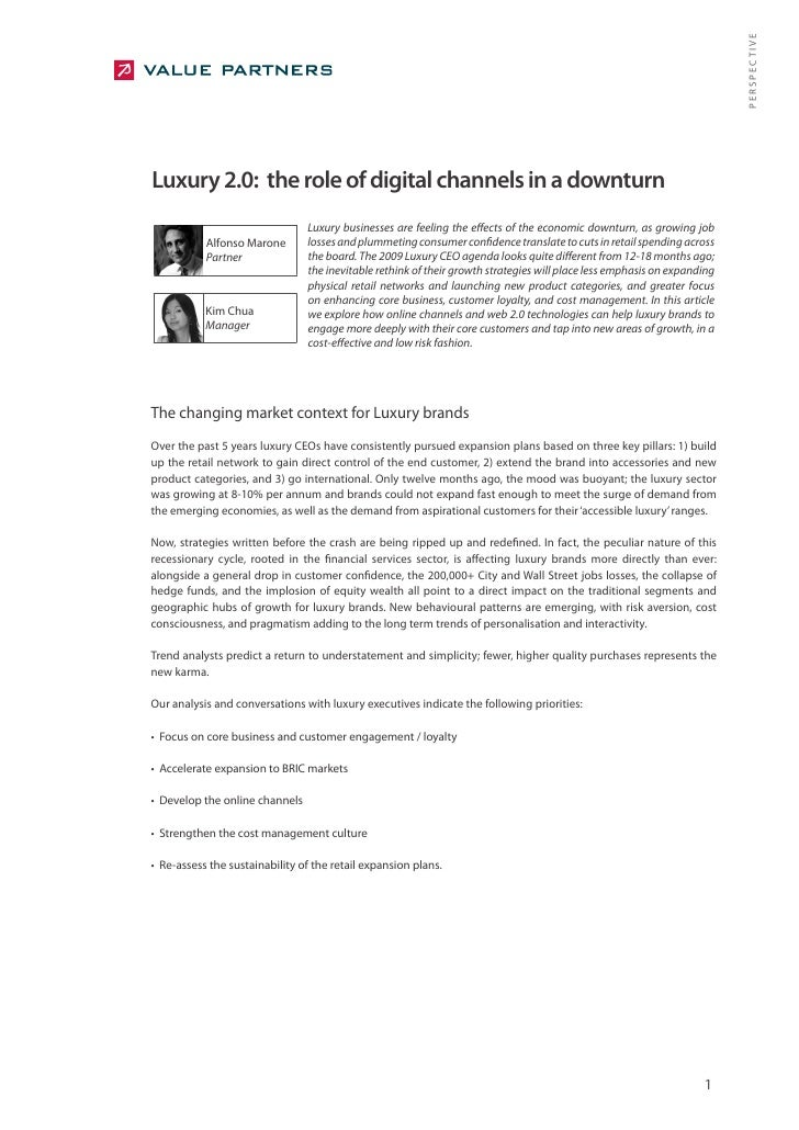 PERSPECTIVE Luxury 2.0: the role of digital channels in a downturn                                 Luxury businesses are f...