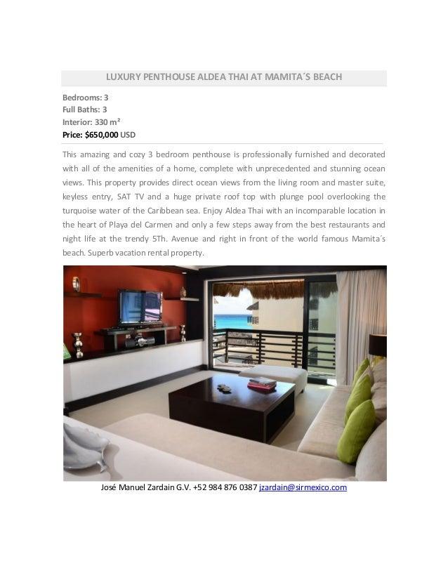 LUXURY PENTHOUSE ALDEA THAI AT MAMITA´S BEACHBedrooms: 3Full Baths: 3Interior: 330 m²Price: $650,000 USDThis amazing and c...