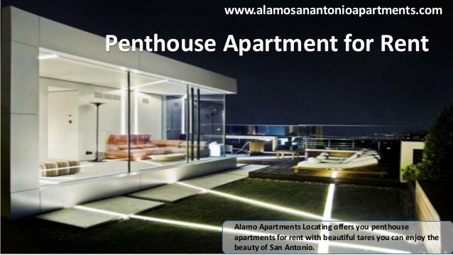 14. Www.alamosanantonioapartments.com Penthouse Apartment For Rent ...