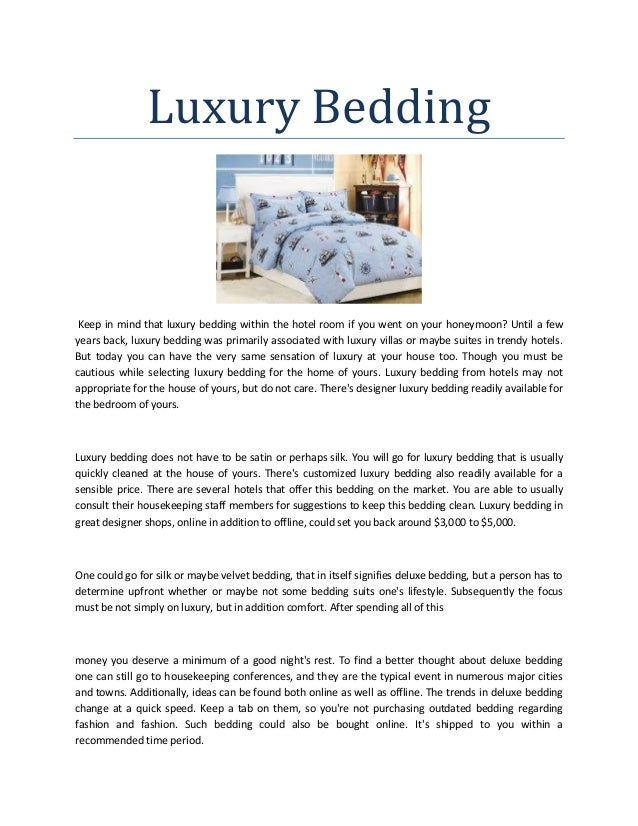 Luxury Bedding Keep in mind that luxury bedding within the hotel room if you went on your honeymoon? Until a few years bac...
