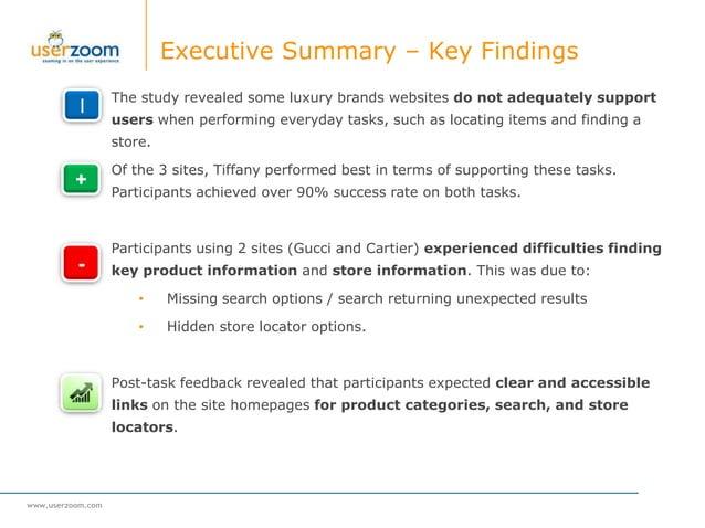 www.userzoom.com Executive Summary – Key Findings I The study revealed some luxury brands websites do not adequately suppo...