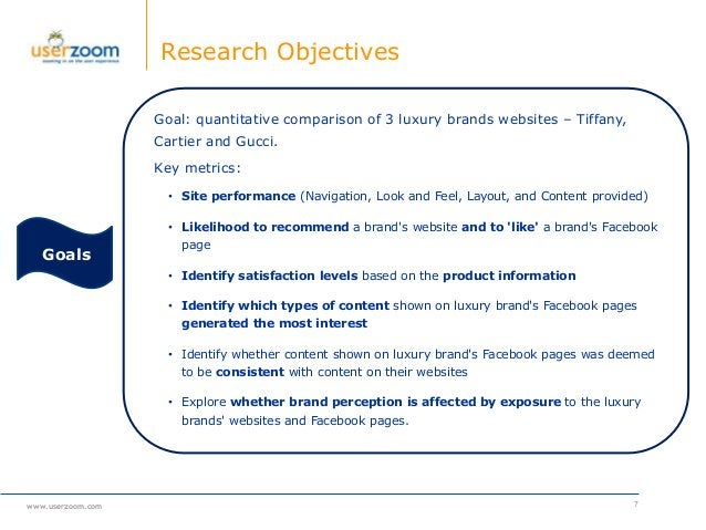 www.userzoom.com Research Objectives 7 Goal: quantitative comparison of 3 luxury brands websites – Tiffany, Cartier and Gu...
