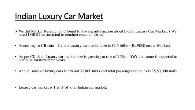 Foray Into Indian Luxury Car Segment