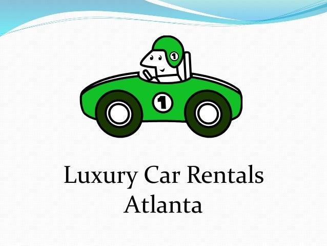 Atl Car Rental: Luxury Car Rentals Atlanta