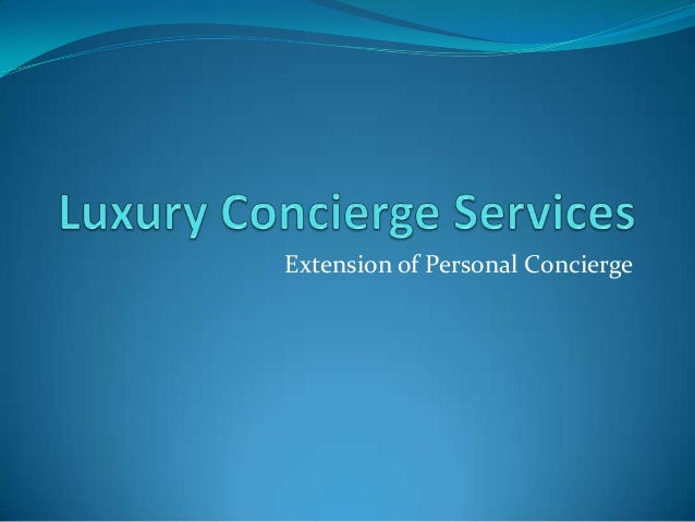 Extension of Personal Concierge
