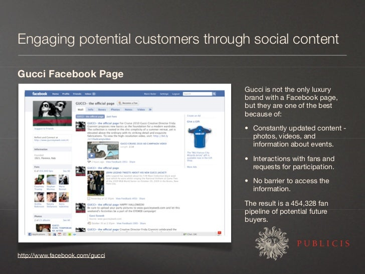 Engaging potential customers through social content  Gucci Facebook Page                                     Gucci is not ...