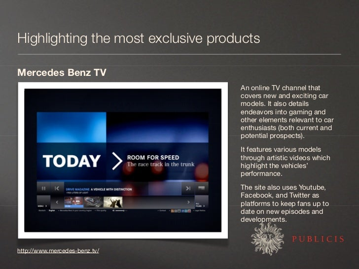 Highlighting the most exclusive products  Mercedes Benz TV                                     An online TV channel that  ...