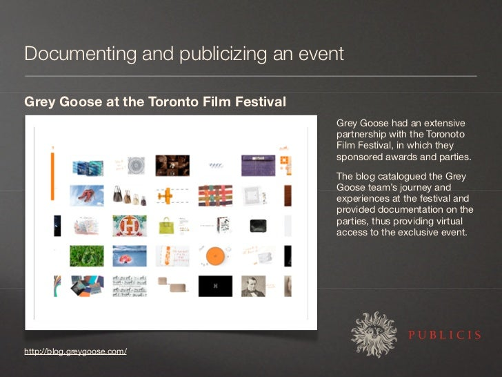 Documenting and publicizing an event  Grey Goose at the Toronto Film Festival                                           Gr...