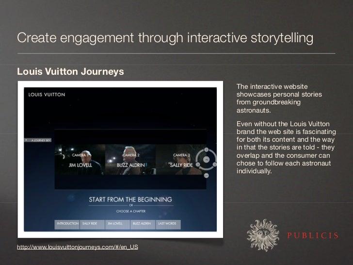 Create engagement through interactive storytelling  Louis Vuitton Journeys                                               T...