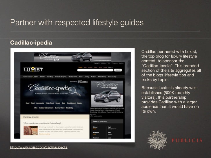 Partner with respected lifestyle guides  Cadillac-ipedia                                        Cadillac partnered with Lu...